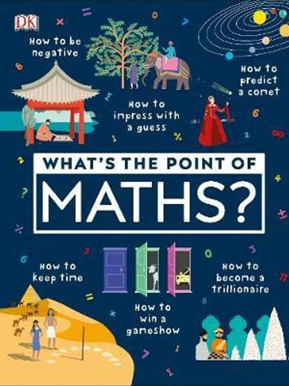 What's the Point of Maths?  DK