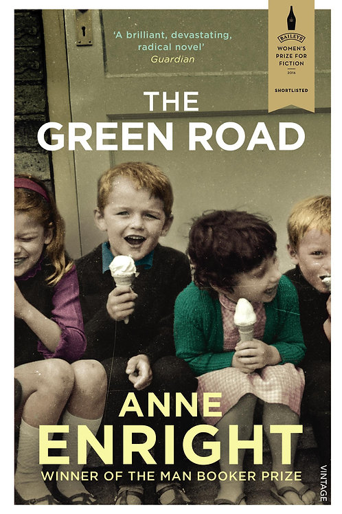 Green Road       by Anne Enright