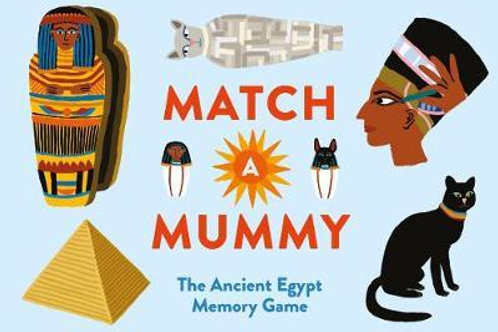 Match a Mummy: The Ancient Egypt Memory Game Anna Claybourne
