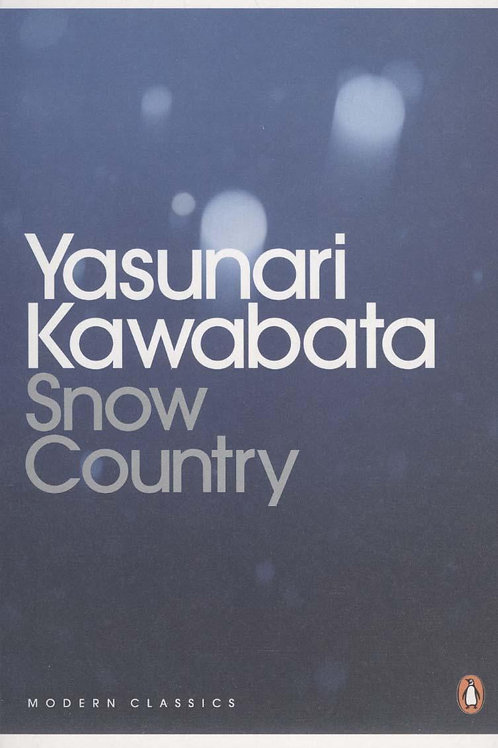 Snow Country  by  Yasunari Kawabata