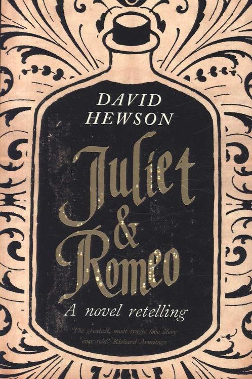 Juliet And Romeo  by  David Hewson