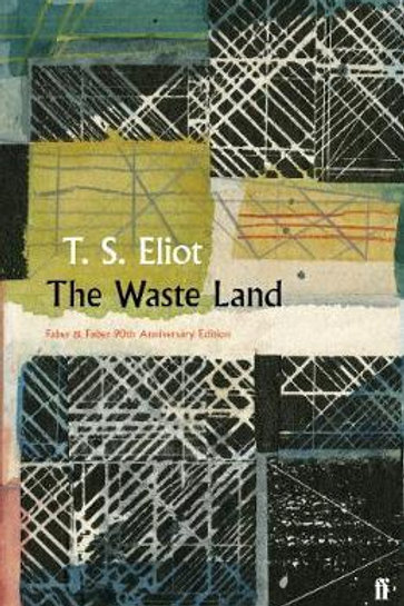 Waste Land     by  T. S. Eliot
