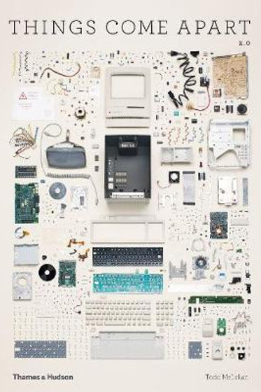 Things Come Apart 2.0     by  Todd McLellan