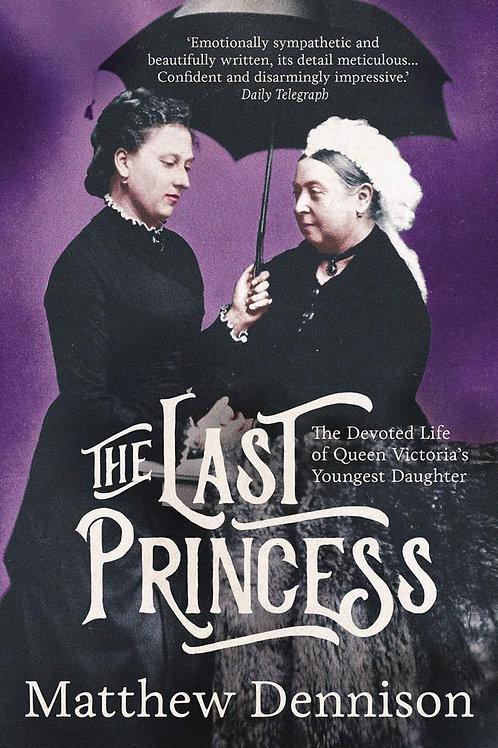 Last Princess     by  Matthew Dennison