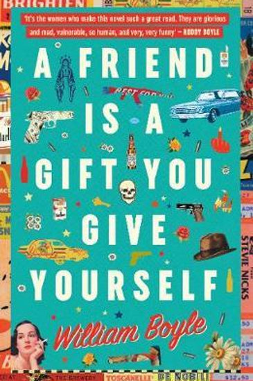 Friend Is A Gift You Give Yourself       by William Boyle
