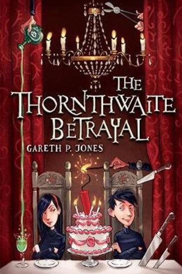 The Thornthwaite Betrayal Gareth P. Jones