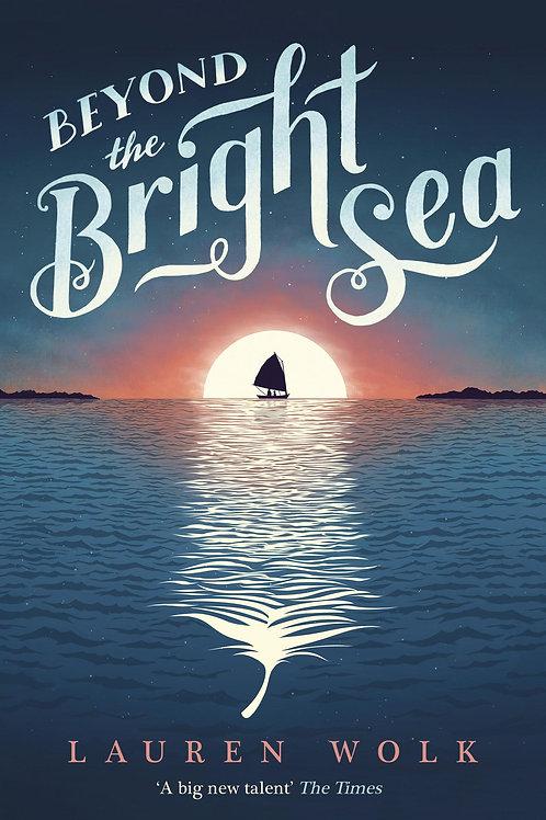 Beyond the Bright Sea Lauren Wolk