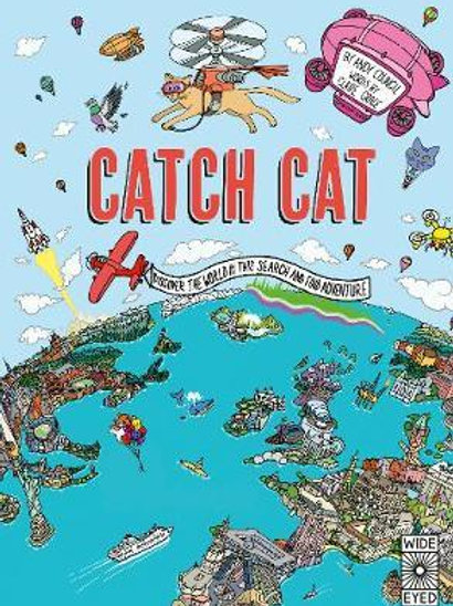 Catch Cat: Discover the world in this search and find adventure Claire Grace