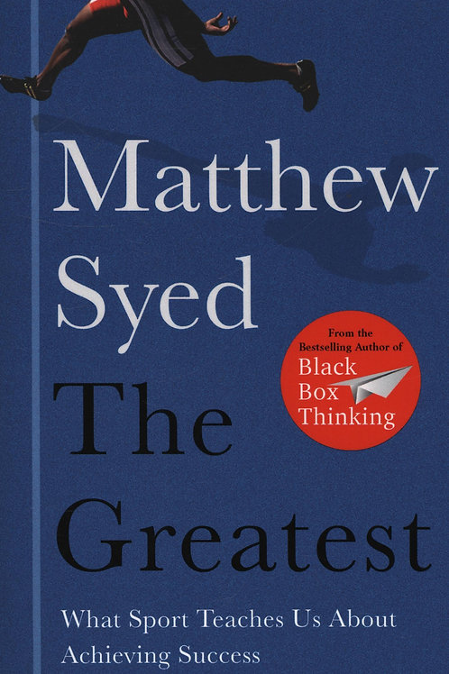 Greatest       by Matthew Syed