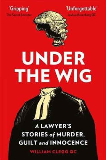 Under the Wig     by  William Clegg
