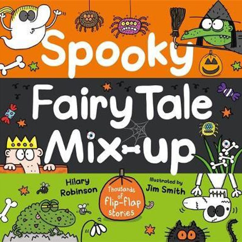 Spooky Fairy Tale Mix-Up       by Hilary Robinson