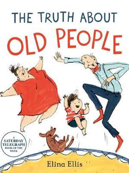 The Truth About Old People Elina Ellis
