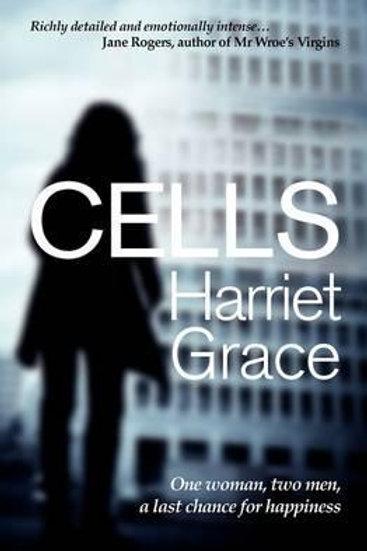 Cells       by Harriet Grace