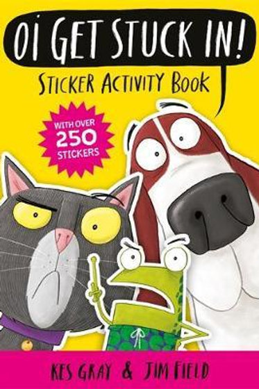 Oi Get Stuck In! Sticker Activity Book Kes Gray