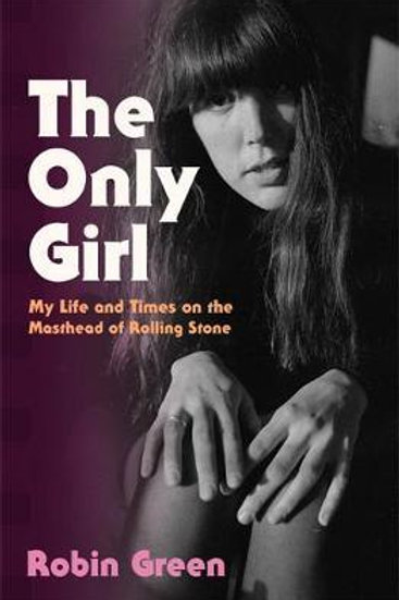 Only Girl       by Robin Green