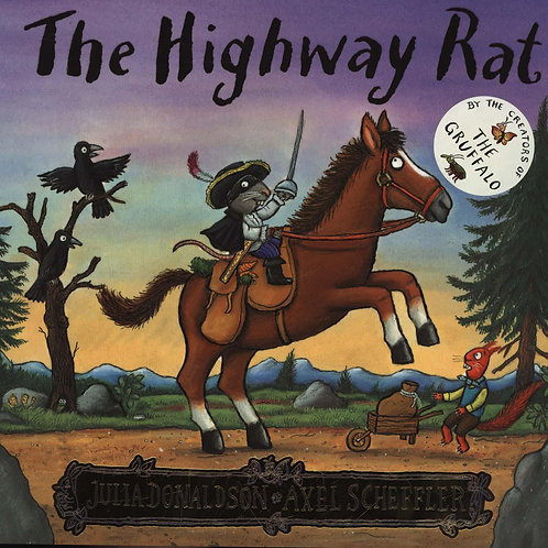 The Highway Rat Julia Donaldson