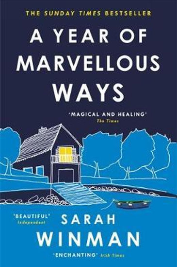 Year of Marvellous Ways  by  Sarah Winman