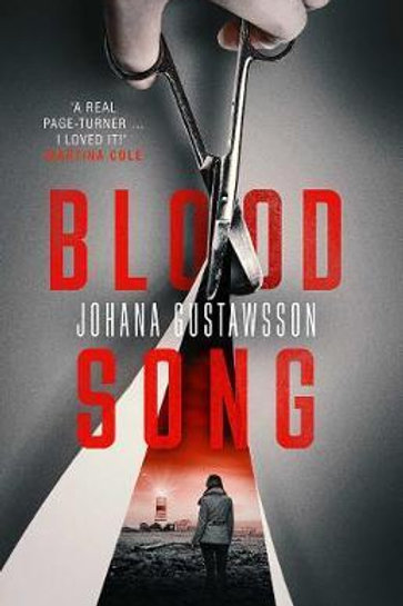 Blood Song       by Johana Gustawsson