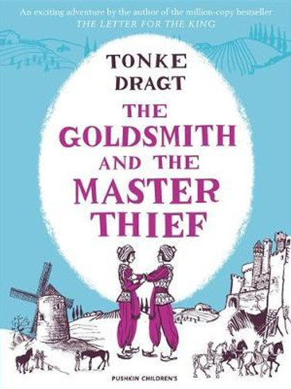 The Goldsmith and the Master Thief Tonke Dragt
