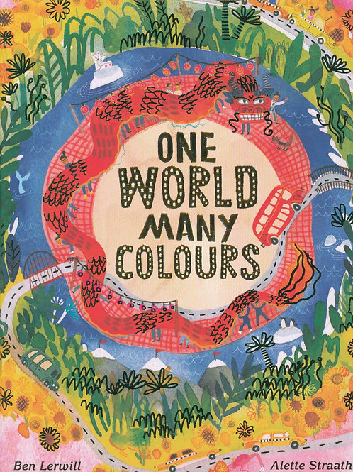 One World, Many Colours Ben Lerwill