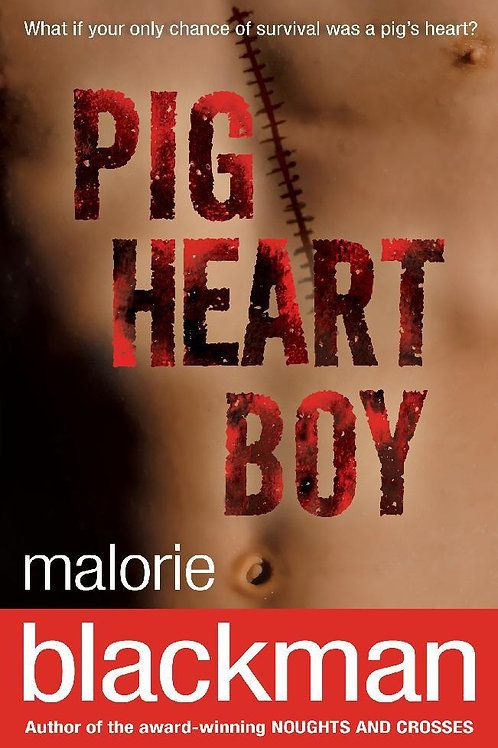 Pig-Heart Boy       by Malorie Blackman