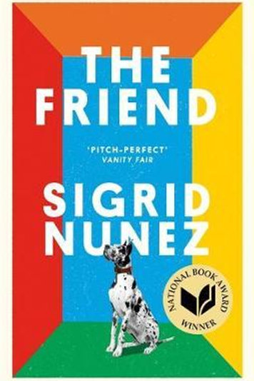 Friend  by  Sigrid Nunez