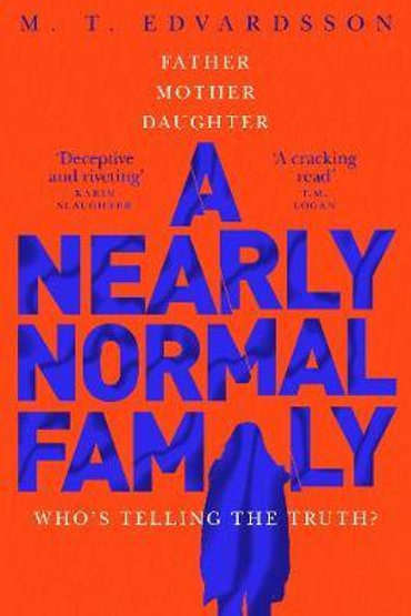 Nearly Normal Family       by M. T. Edvardsson
