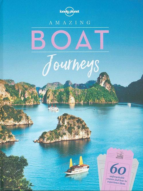 Amazing Boat Journeys Planet Lonely