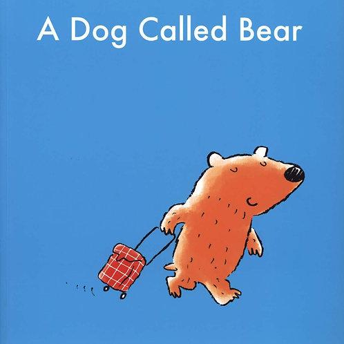 A Dog Called Bear Diane Fox