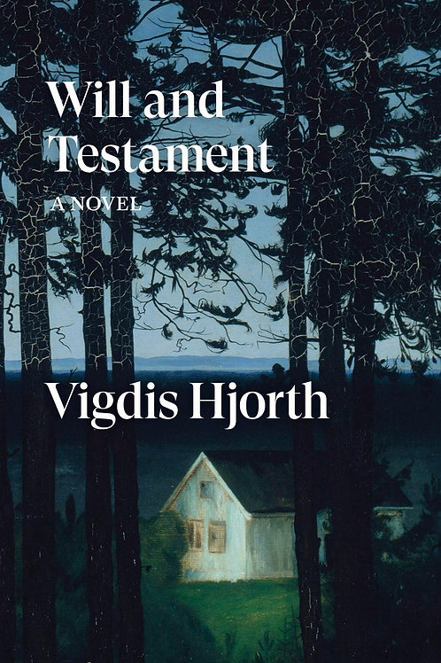 Will and Testament  by  Vigdis Hjorth