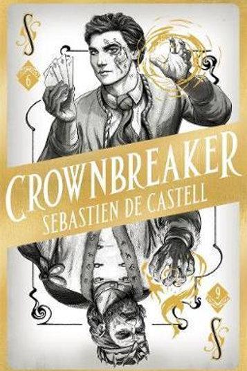 Spellslinger 6: Crownbreaker Castell, Sebast de