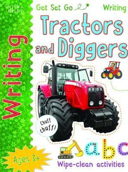 Get Set Go Writing: Tractors and Diggers Miles Kelly
