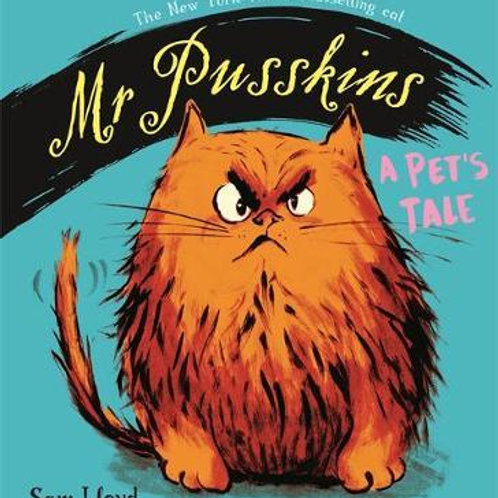Mr Pusskins: A Pet's Tale Sam Lloyd