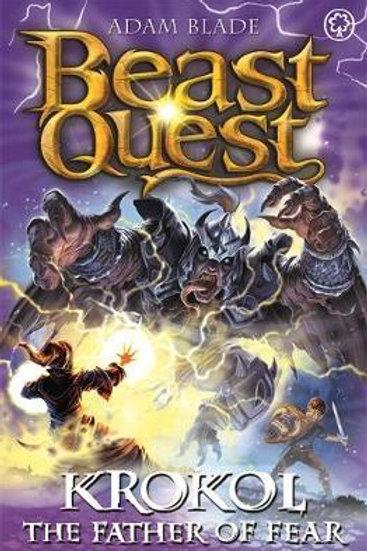 Beast Quest: Krokol the Father of Fear       by Adam Blade