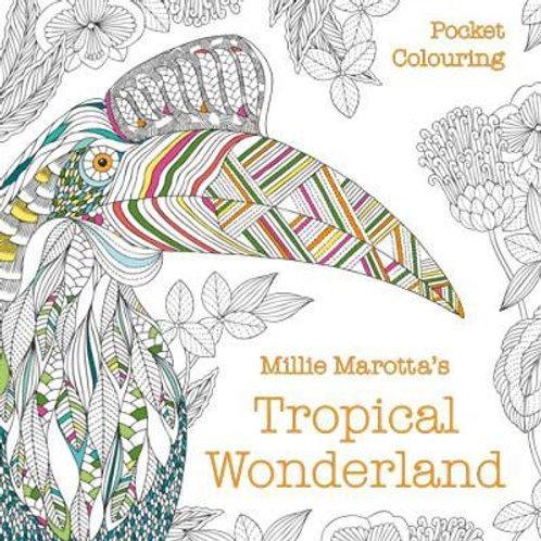 Millie Marotta's Tropical Wonderland Pocket Colouring Millie Marotta