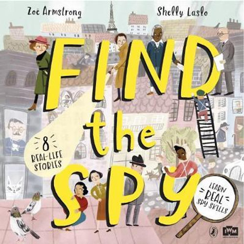 Find The Spy       by Zoe Armstrong