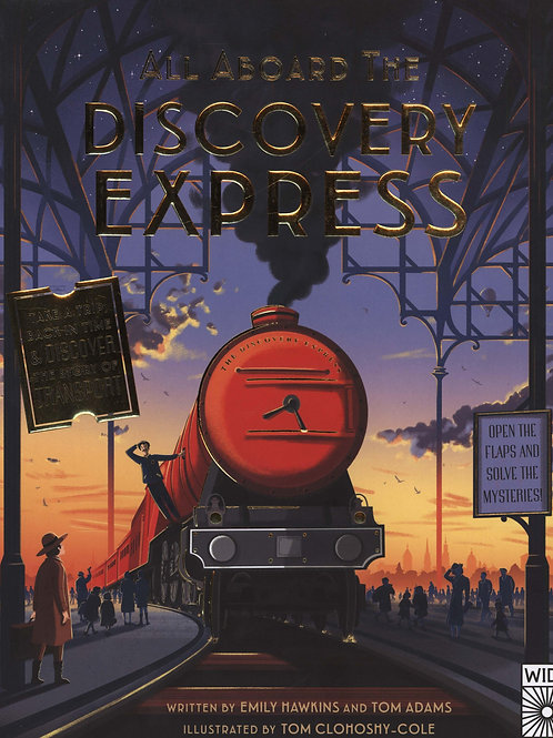 All Aboard The Discovery Express: Open the Flaps and Solve the Mysteries Emily H