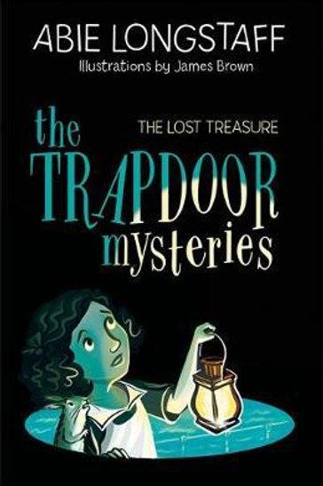 Trapdoor Mysteries: The Lost Treasure       by Abie Longstaff