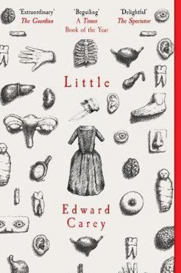 Little       by Edward Carey