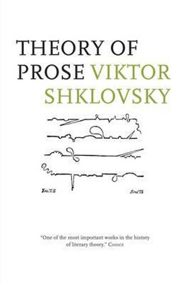 Theory of Prose       by Viktor Shklovskii