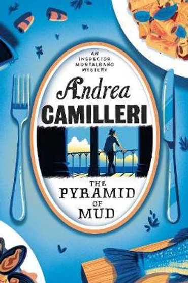 Pyramid of Mud       by Andrea Camilleri