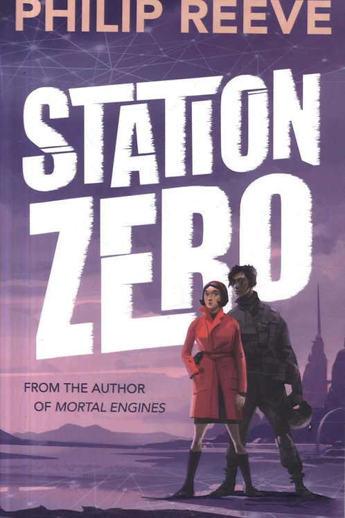 Station Zero Philip Reeve