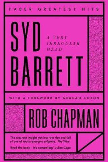 Syd Barrett       by Rob Chapman