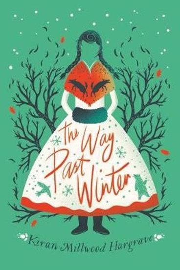 The Way Past Winter Hargrave, Kiran Millwood