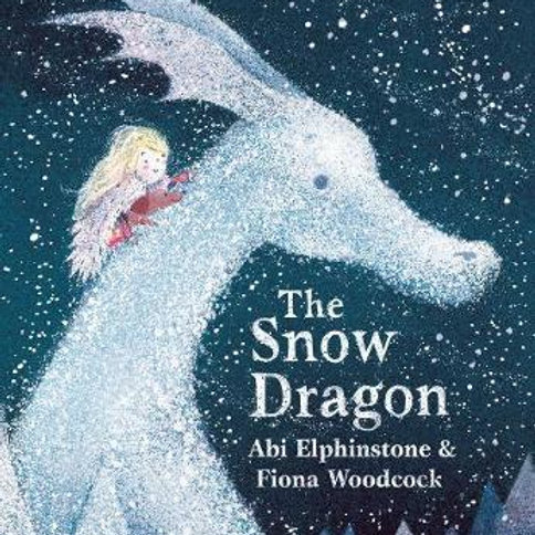 The Snow Dragon Abi Elphinstone