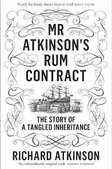 Mr Atkinson's Rum Contract       by Richard Atkinson
