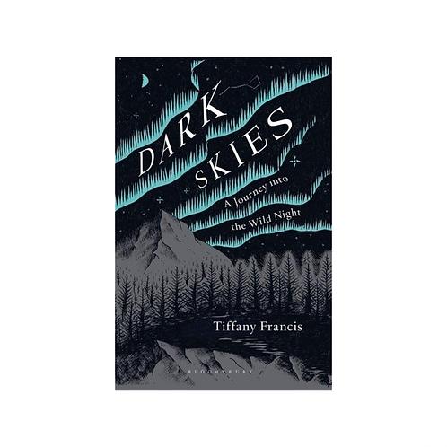 Dark Skies by Tiffany Francis