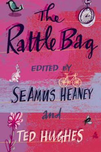 Rattle Bag     by  Seamus Heaney