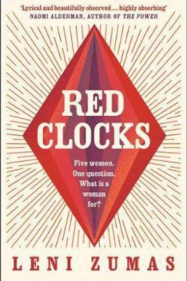 Red Clocks  by  Leni Zumas