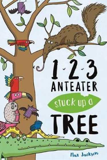 123, Anteater Stuck Up A Tree Max Jackson